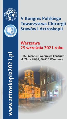 V Międzynarodowy Kongres Polskiego Towarzystwa Chirurgii Stawów i Artroskopii (25.09.2021)